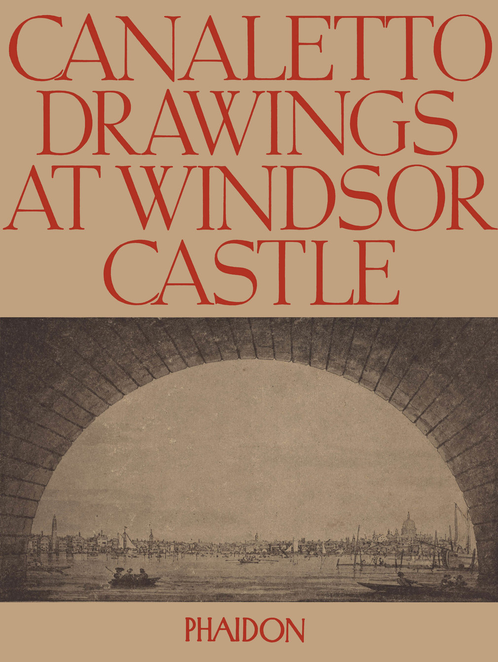 Cover for Canaletto Drawings at Windsor Castle