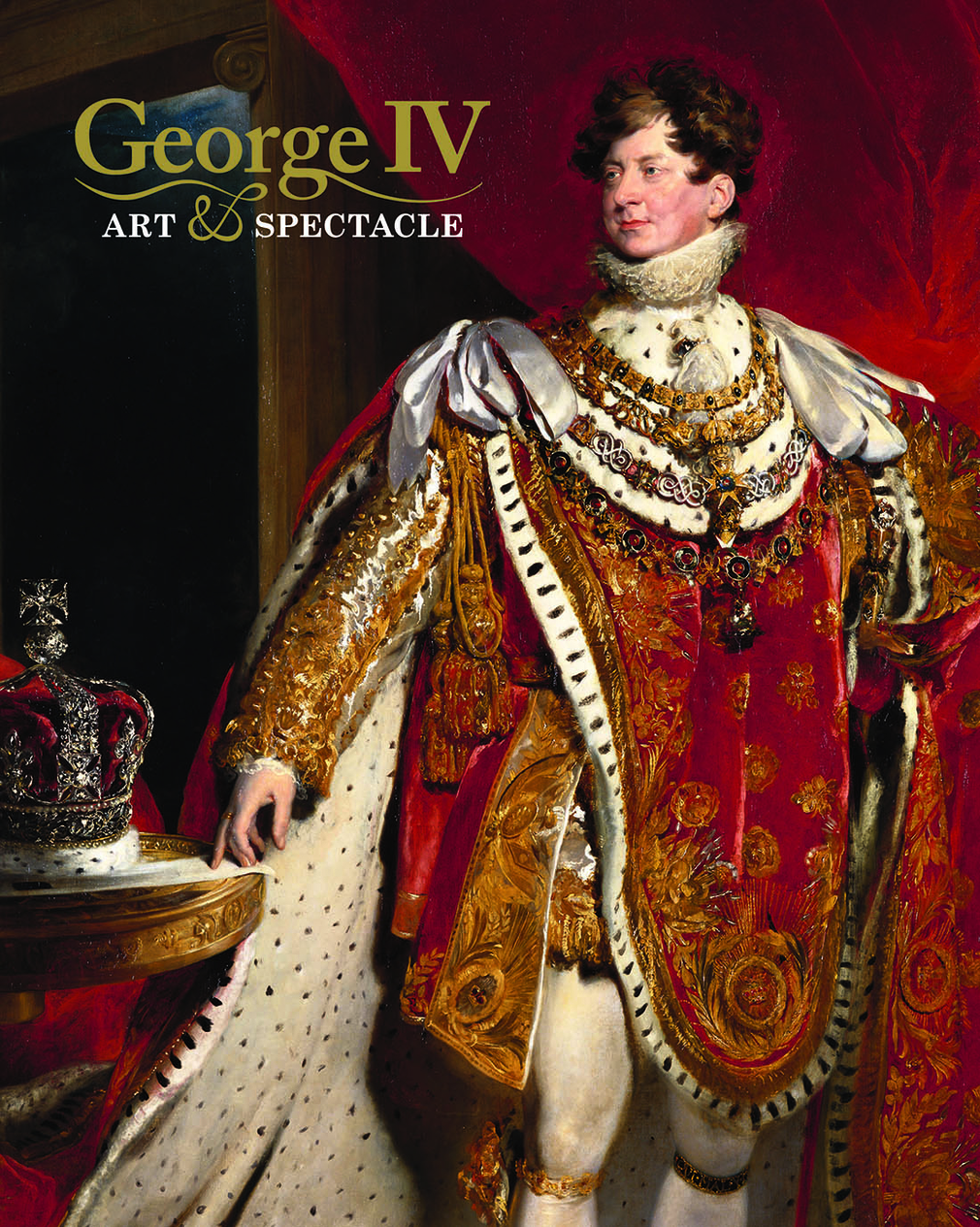 George IV: Art & Spectacle - book cover