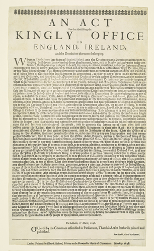 AN ACT For the Abolishing the KINGLY OFFICE IN ENGLAND, IRELAND and the Dominions thereunto belonging