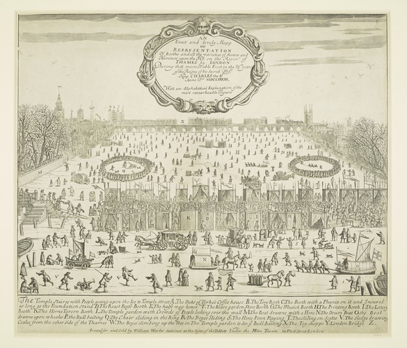 An Exact and Lively Mapp or Representation of Booths and all the varieties of shows and humours upon the Ice of the River of Thames by London, 1684