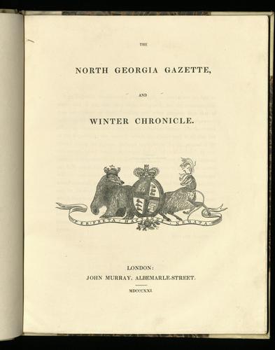 North Georgia Gazette, and Winter Chronicle / edited by Edward Sabine