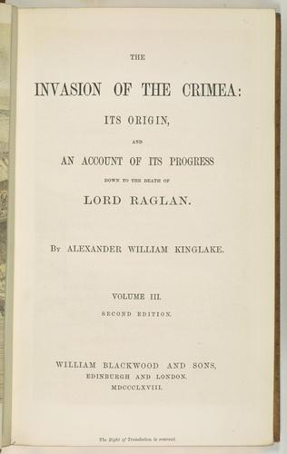 Alexander William Kinglake - The Invasion of the Crimea : its origin