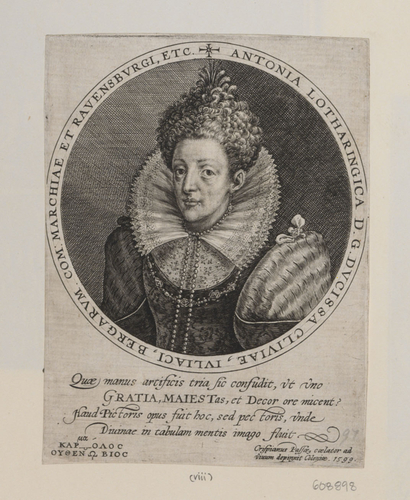 Antonia (Second Consort of Johann Wilhelm, Duke of Julich-Kleve-Berg, Daughter of Charles II, Duke of Lorraine)