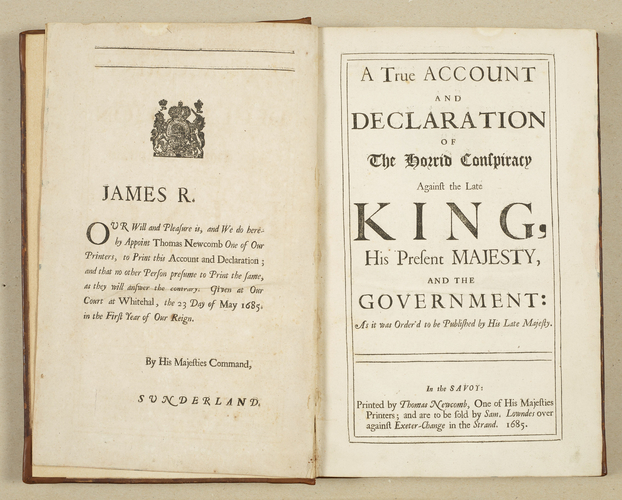 A True account and declaration of the horrid conspiracy against the late king, His Present Majesty, and the government, as it was order'd to be published by His Late Majesty. 	Copies of the informati