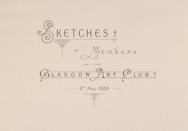 Master: Glasgow 1888 gift album Item: Glasgow Art Club album: title page