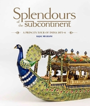 Cover of Splendours of the Subcontinent