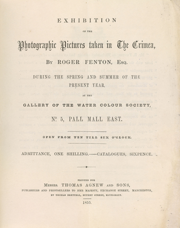 Pamphlet from the exhibition of Roger Fenton's Crimean photographs held at the Gallery of the Water Colour Society, No.5 Pall Mall East, in autumn 1855. The pamphlet has an introduction and lists each photograph. There is an order form at the end.