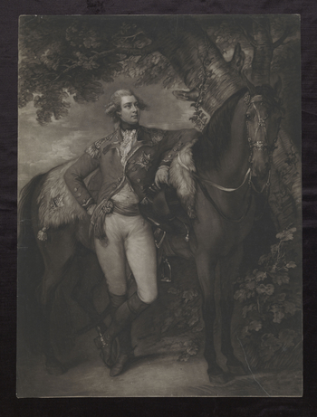 Mezzotint of George IV as Prince of Wales. Whole length with tied wig, lace tie, waistcoat, sash, and embroidered coat with Garter star. Standing with right hand on hip, and with left resting on a horse. With a tree and landscape in the background. Cut do