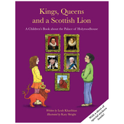 Kings, Queens and a Scottish Lion