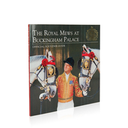 The Royal Mews at Buckingham Palace: Official Souvenir Guide