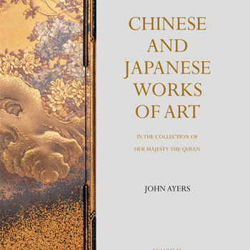 Cover of Volume Three of Chinese and Japanese Works of Art in the Collection of Her Majesty The Queen