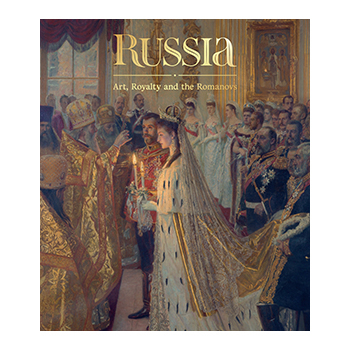 Russia: Art, Royalty and the Romanovs book cover